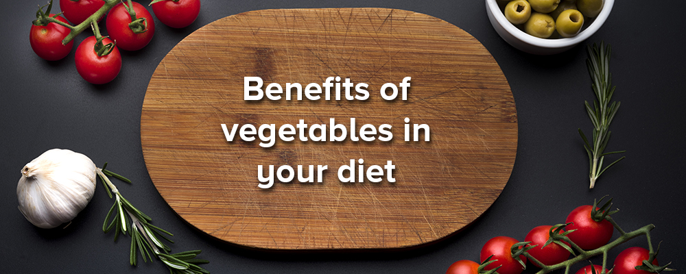 Vegetables on your meals